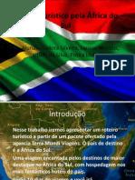 Roteiro turístico pela África do Sul.pptx