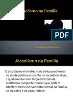 Alcoolismo Na Família