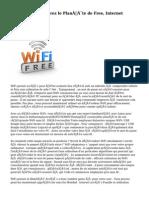 WiFi Decoder - Entrez le  Planète  de Free, Internet illimité