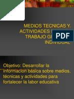 Medios Tecnicas y Actividades Para El Trabajo Grupal