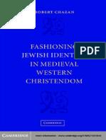 Chazan - Fashioning Jewish Identity in Medieval Western Christendom