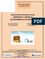 Desarrollo Económico Local. EMPRESAS Y MODELO DE DESARROLLO AVANZADO (Es) Local Economic Development. BUSINESSES AND ADVANCED DEVELOPMENT MODEL (Es) Tokiko Garapen Ekonomikoa. ENPRESAK ETA GARAPEN EREDU AURRERATUA (Es)