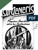 Pequeñas anécdotas sobre las instituciones, Sui Generis