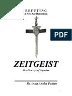 R E F U T I N G A New Age Demonism;  ZEITGEIST Or a New Age of Aquarius