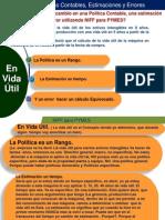 Ejemplo Práctico-Cómo Distinguir Un Cambio en Una Política Contable, Una Estimación, Sección 10 NIIF Para Pymes