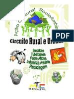 Educaçâo Ambiental Circuito Rural e Urbano 2014