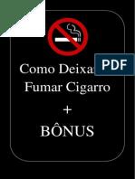 Como Deixar de Fumar Cigarro + BÔNUS