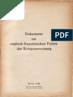 Auswaertiges Amt - Weissbuch Nr. 4 - Dokumente Zur Englisch-franzoesischen Politik Der Kriegsausweitung (1940, 134 S., Scan)