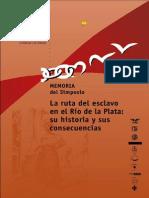 La Ruta Del Esclavo en El Río de La Plata_UNESCO