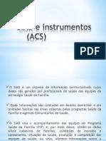SIAB e Instrumentos