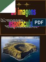 28 Imagens Espetaculares (s)