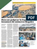 Buscan golpear la logística e insumos de mineros ilegales