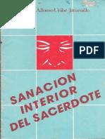 Sanacion Interior Del Sacerdote - Mons Alfonso Uribe Jaramillo