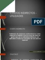 COSTOS INDIRECTOS - UTILIDADES