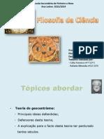 Filosofia Da Ciência - Trabalho de Cátia Fonseca e Rafaela Miranda 11ºE (Powerpoint).