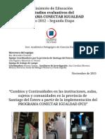 Presentación Resultados en Sgo Del Estero Nov 2013