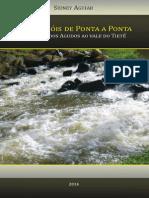 RIO LENÇÓIS DE PONTA A PONTA, Da serra dos Agudos ao vale do Tietê