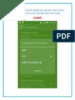 Configuracion Xpress Droid VPN Tigo y Claro El Salvador 2014 by Sam