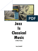 Jazz Is Classical Music & Other Poems Poems