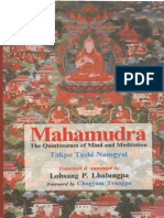 Mahamudra the Quintessence of Mind and Meditation [Buddhism]