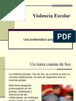 """Violencia Escolar """"Una Problemática Actual"""""""