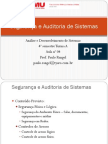 Aula 4 - Segurança e Auditoria de Sistemas - Acessos Fisicos e Logicos
