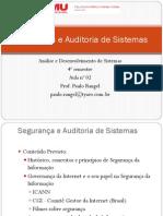 Aula 2 - Segurança e Auditoria de Sistemas - Historico e Ciclo de Vida Da Informação - 1o Sem 2014