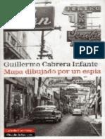 Cabrera Infante Guillermo - Mapa Dibujado Por Un Espia