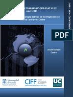Castro J. (2013) Apuntes Para Una Ecología Política de La Integración en ALC