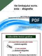 c7. Tulburările Limbajului Scris. Dislexia - Disgrafia