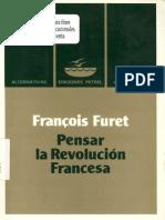 7266758 Francois Furet Pensar La Revolucion Francesa