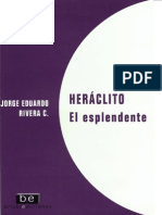 2006. Heráclito. El Esplendente. Jorge Eduardo Rivera Cruchaga