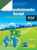 D. Social - Orientações Para a Política de Assistência