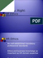 Human Resource Ethics - Power Point Presentation