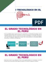El Grado Tecnologico en El Peru