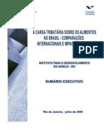 Carga Tributária Sobre Os Alimentos No Brasil-Comparações Internacionais e Impactos Sociais -