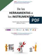 De Las Herramientas a Los Instrumentos