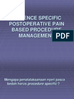 Evidence Based Procedure Specific Postoperative Pain Management