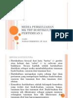 Media Perkuliahan Mk Tbt Hortikultura Pertemuan 1
