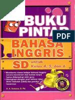 213 Buku Pintar Bahasa Inggris Sd Untuk Kelas 4- 5- Dan 6 by s.a. Susana- s.pd