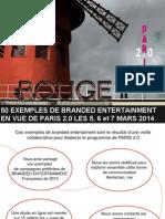 50 Exemples de Branded Entertainment by jeremy dumont, planneur strategique en vue de PARIS 2.0 a La Gaite Lyrique #Entertain_me