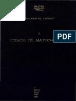 A Cidade de Mato Grosso - Visconde de Taunay - 1891