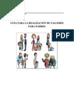 Guía Para La Realización de Talleres Para Padres