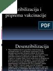 Desenzibilizacija i Priprema Vakcinacije