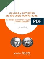 Causas y Remedios de Las Crisis Economicas El Debate Economico Hayek Keynes 70 Anos Despues