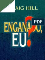 Craig Hill - Enganado Eu