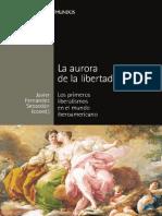 La Aurora de La Libertad. Los Primeros Liberalismos en El Mundo Iberoamericano - Fernández Sebastián, Javier (Coord.)
