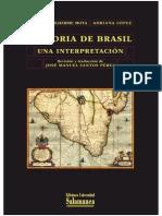 Historia de Brasil. Una Interpretación - Carlos Guilherme Mota y Adriana Lopez