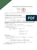 Techniques de Calcul Du Produit de Cauchy de Deux Séries Entières