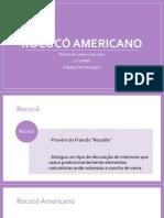 Rococo Americano
